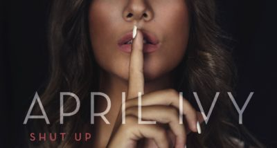 April Ivy - Shut Up