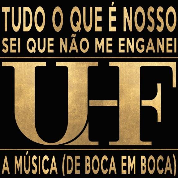 UHF - Tudo O Que É Nosso