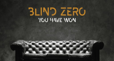 You Have Won - Blind Zero