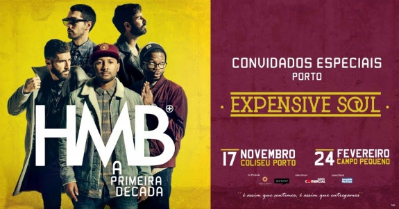 HMB - Expensive Soul - Coliseu do Porto