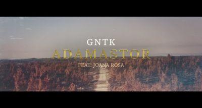 GNTK - Adamastor (Feat. Joana Rosa) - letra