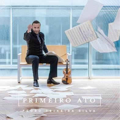 Pedro Teixeira Silva - Primeiro Ato