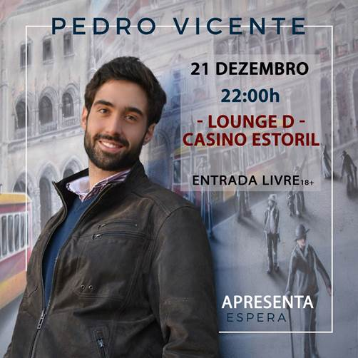 Pedro Vicente - álbum Espera - Casino Estoril