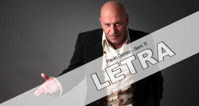 Letra   Paulo Gonzo - Sem Ti