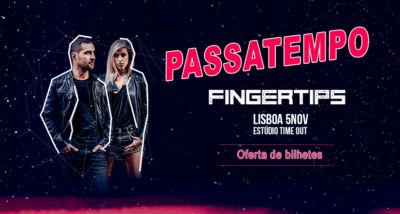 Fingertips | Passatempo