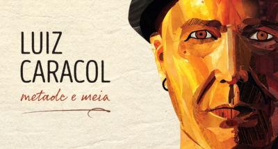 Luiz Caracol - Metade e Meia - álbum - download capa
