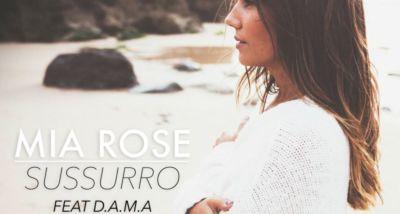 Mia Rose e D.A.M.A. - Sussurro Lyrics letra