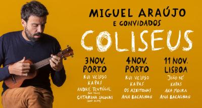 Miguel Araújo - Coliseus de Lisboa - Porto
