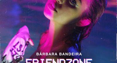 Bárbara Bandeira - Friendzone - EP Cartas