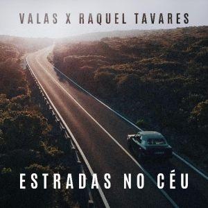 Valas - Estradas No Céu ft. Raquel Tavares - letra - lyrics