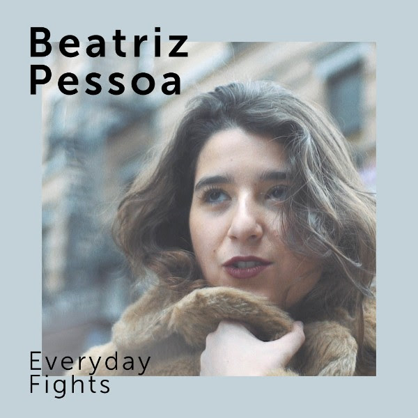 Beatriz Pessoa - Everyday Fights