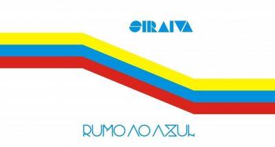 SIRAIVA - RUMO AO AZUL