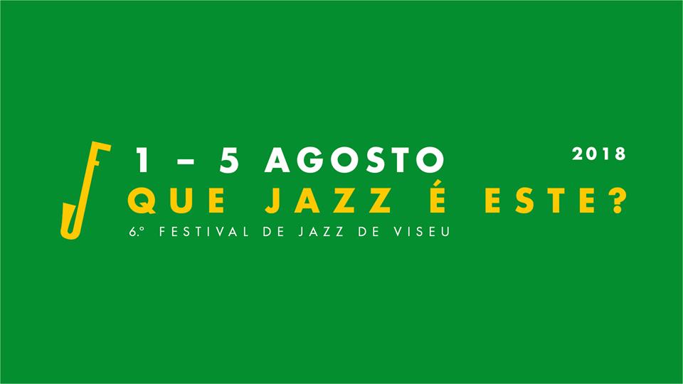 Festival de Jazz de Viseu - que jazz é este