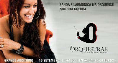 ORQUESTRAE - Banda Filarmónica Maiorquense - RITA GUERRA