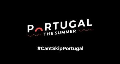 Turismo de Portugal - Portugal. The Summer - C'ant Skip