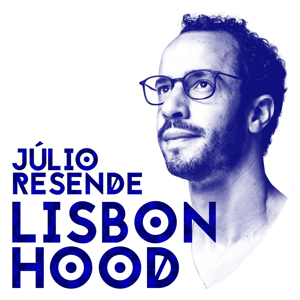 piano – rap - fado - beat - Lisboa - Sam - Peu Madureira - Julio Resende - Lisbonhood