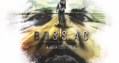 Boss AC - Novo álbum - A Vida Continua