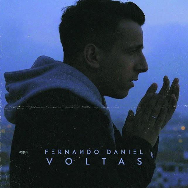 Fernando Daniel - Voltas - novo tema - letra