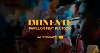 Papillon - Iminente - Plutónio - Slow J - letra
