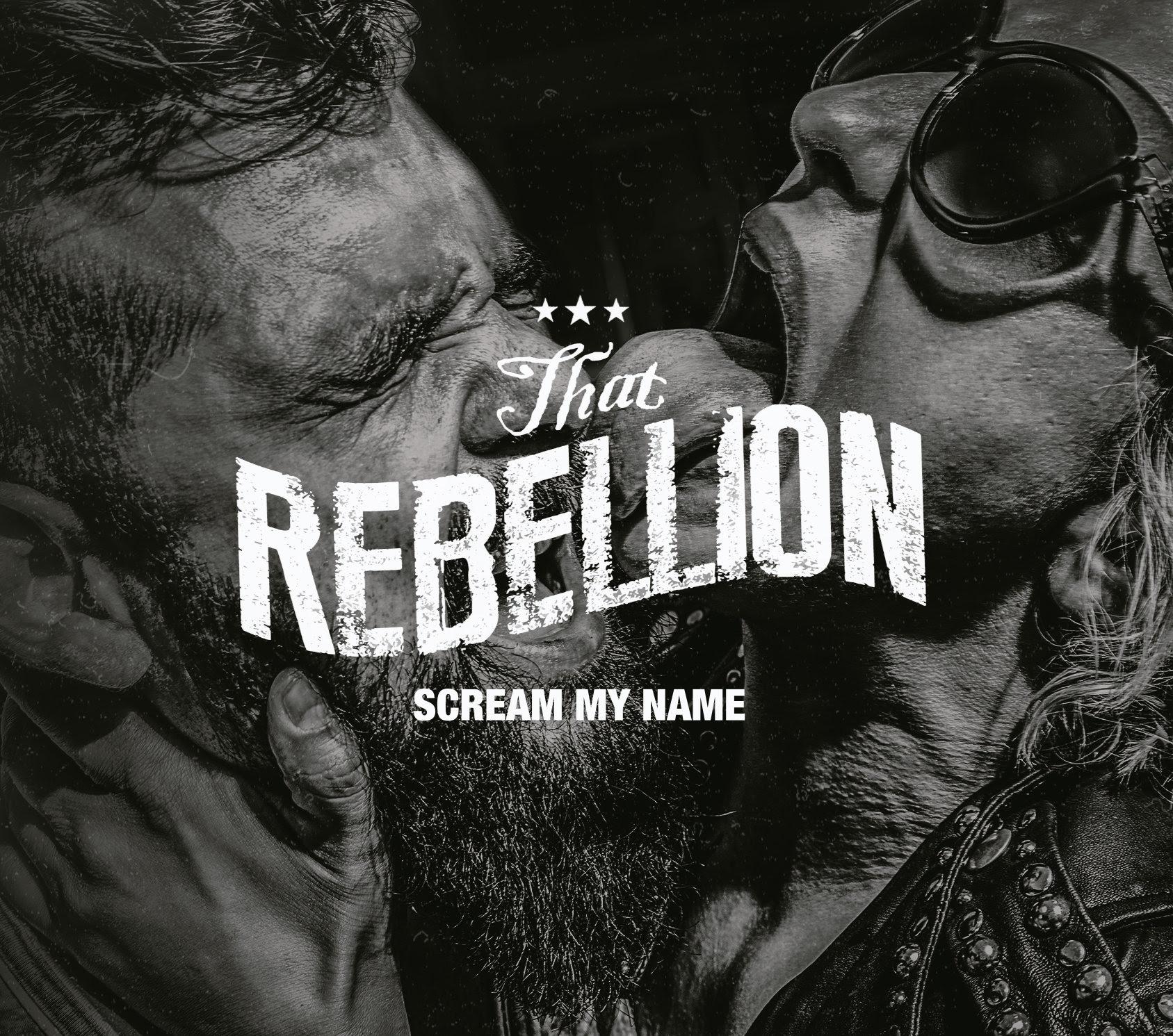 That Rebellion - Scream My Name - album