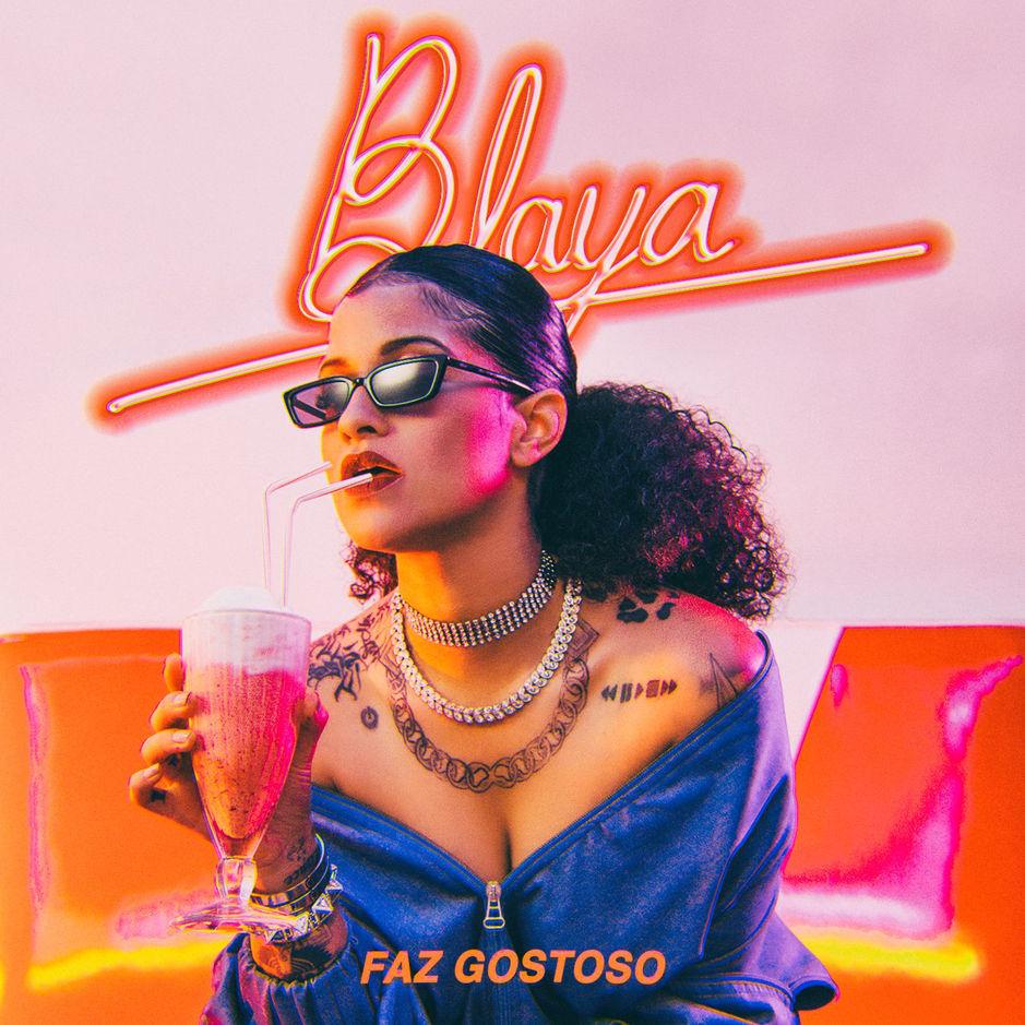 BLAYA - Faz Gostoso - Madonna - Anitta