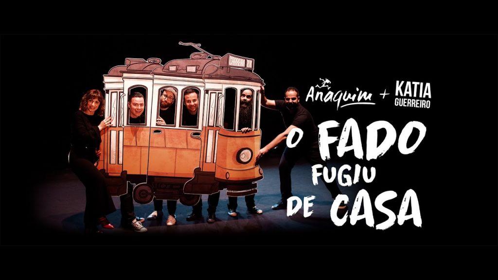 Anaquim - O FADO FUGIU DE CASA - KATIA GUERREIRO