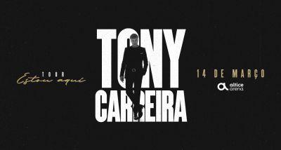 Estou Aqui - Tony Carreira - Altice Arena
