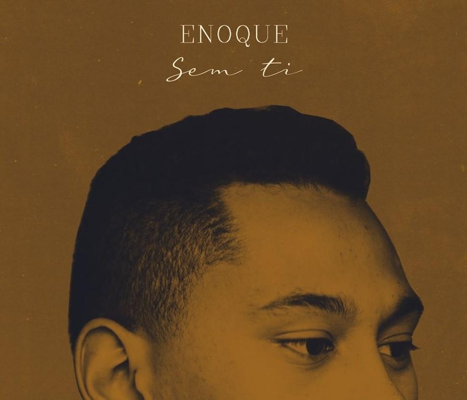 Enoque - Sem Ti - letra