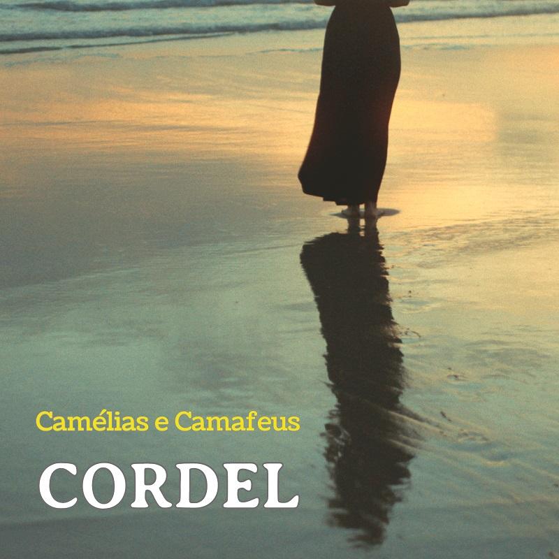 Cordel - Camélias e Camafeus