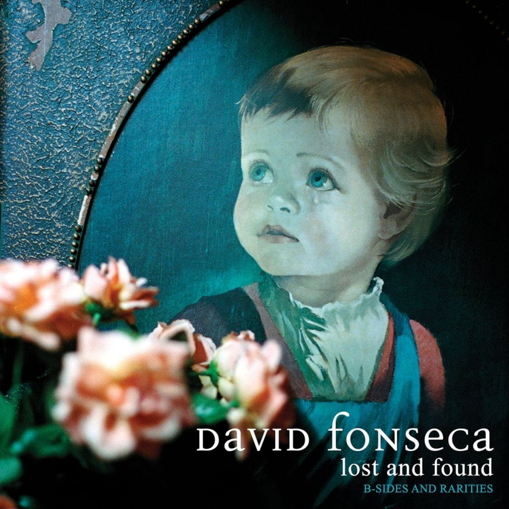DAVID FONSECA - Lost and Found - B Sides and Rarities